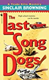The Last Song Dogs