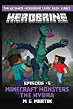 HEROBRINE Episode 5: Minecraft Monsters The Hydra