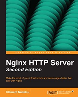 Nginx HTTP Server Second Edition von [Nedelcu, Clement]