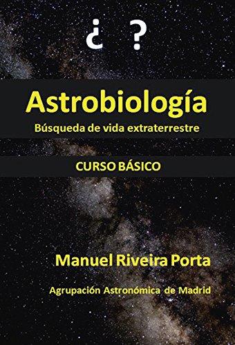 Astrobiología por Manuel Riveira Porta