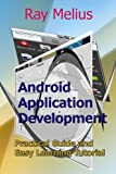 Android Application Development: Practical Guide and Easy Learning Tutorial
