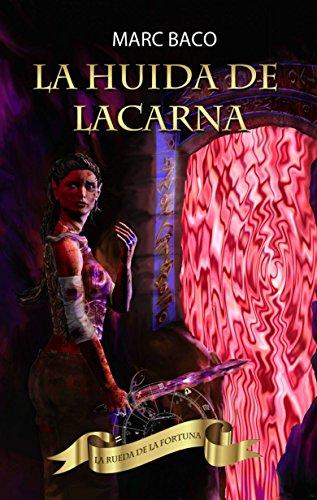 La huida de Lacarna por Marc Baco