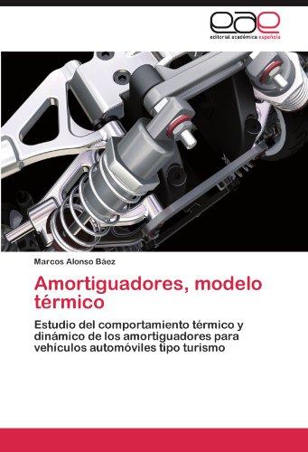 Amortiguadores, modelo térmico por Alonso Báez Marcos
