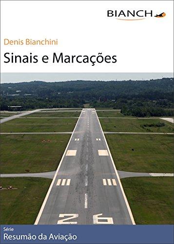 Resumão da Aviação 10 - Sinais e Marcações (Portuguese Edition) por Denis Bianchini