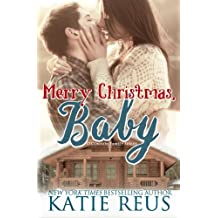 Merry Christmas, Baby by Katie Reus (2016-01-22)