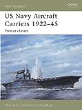 US Navy Aircraft Carriers 1922?45: Prewar classes (New Vanguard)