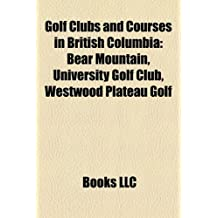 Golf Clubs and Courses in British Columbia