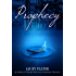 Prophecy (Residue Series #4)