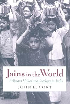 Jains In The World: Religious Values And Ideology In India por John E. Cort epub