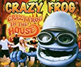 Crazy Frog in the House -