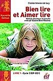 Bien lire et aimer lire - Livre 1: Cycle 2 (CP-CE1) (DIDACT FRANCAIS) (French Edition)