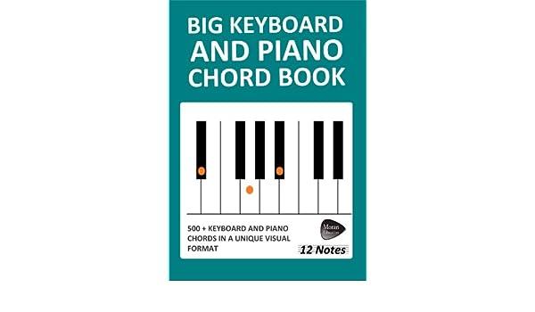 Big Keyboard And Piano Chord Book 12 Notes Ebook Richard Moran