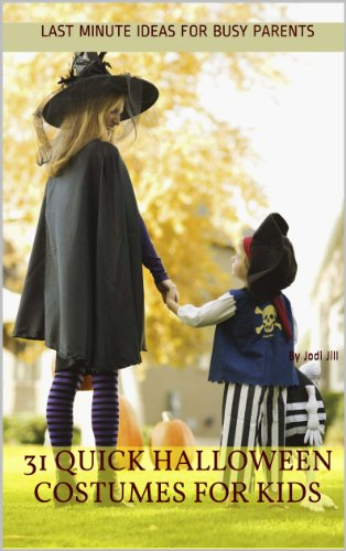ostumes for Kids: Last Minute Ideas for Busy Parents (English Edition) (Last-minute-halloween-idee)