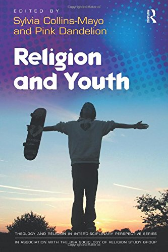 Religion and Youth (Theology and Religion in Interdisciplinary Perspective Series in Association with the BSA Sociology of Religion Study Group)