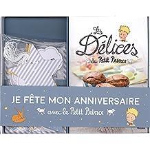 Je fête mon anniversaire avec le Petit Prince : Avec 1 livre de recettes, 8 invitations + 8 enveloppes, 8 sachets à bonbons, 1 guirlande, 8 pics à gâteux