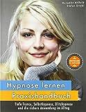 Hypnose lernen - Praxishandbuch (Amazon.de)