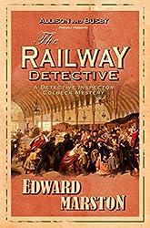 The Railway Detective (The Railway Detective Series Book 1)