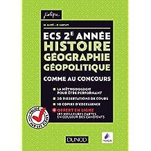 ECS 2e année - Histoire Géographie Géopolitique : Comme au concours !