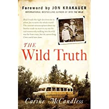 The Wild Truth by Carine McCandless (2014-11-11)