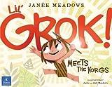 Lil Grok Meets the Korgs