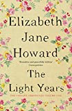 The Light Years (The Cazalet Chronicle Book 1) by Elizabeth Jane Howard