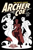 Archer Coe, Vol. 2