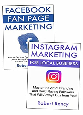 LOCAL BUSINESS MARKETING: How to Advertise Your Local or Small Business Online for Free via Facebook Fan Page & Instagram