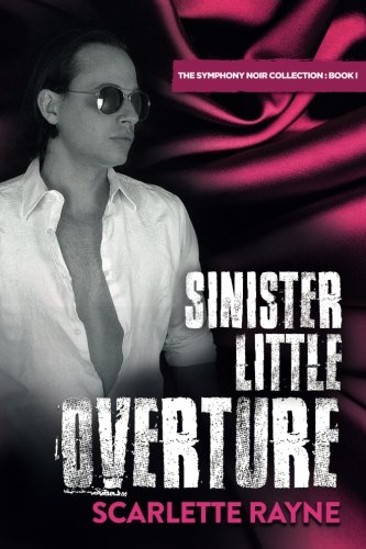 Sinister Little Overture: Book I of the Symphony Noir Collection: Volume 2 thumbnail