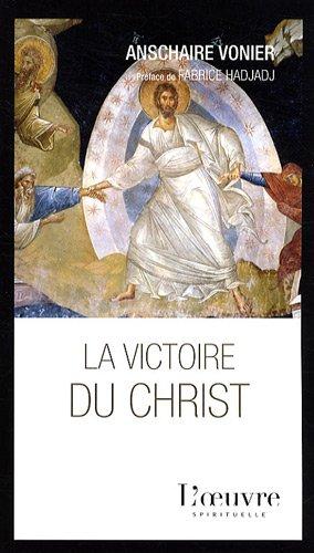 La victoire du Christ par Dom Anschaire Vonier