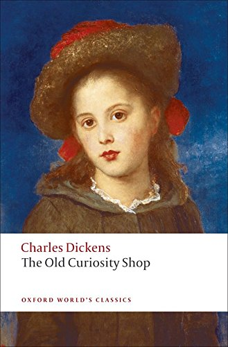 The Old Curiosity Shop (Oxford World's Classics)
