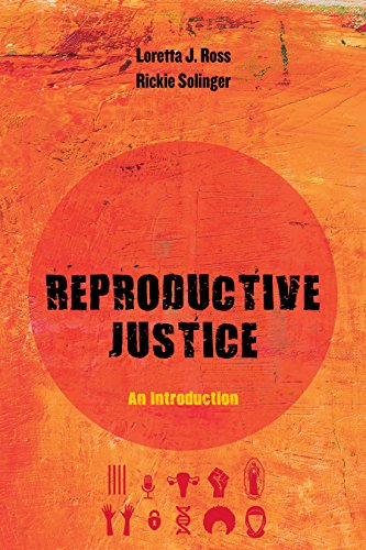 reproductive-justice-an-introduction-reproductive-justice-a-new-vision-for-the-21st-century