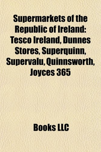 supermarkets-of-the-republic-of-ireland-tesco-ireland-dunnes-stores-superquinn-supervalu-quinnsworth
