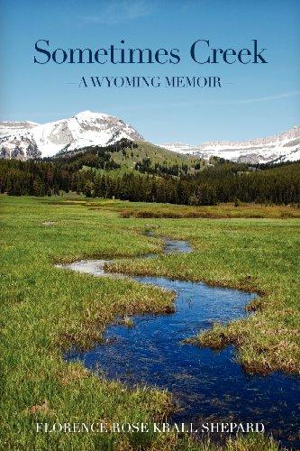 Sometimes Creek: A Wyoming Memoir