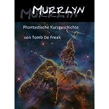 Murrlyn: phantastische Kurzgeschichte