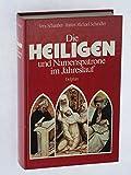 Die Heiligen und Namenspatrone im Jahreslauf - Vera Schauber, Hanns Michael Schindler