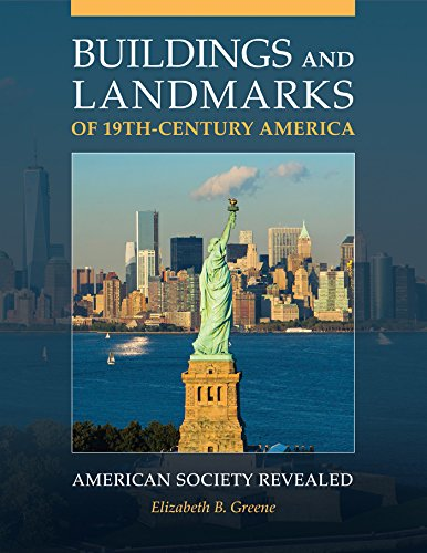 buildings-and-landmarks-of-19th-century-america-american-society-revealed