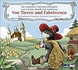 Von Tieren und Fabelwesen: Die schönsten Märchen-Hörspiele von Grimm, Hauff und Andersen