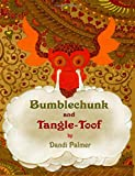 Bumblechunk and Tangle-Toof