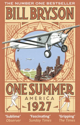One Summer: America 1927 (Bryson, Band 2) (Twenties Roaring Thema)