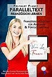 Vive la France! Absurd-Lustige Kurzgeschichten auf Französisch mit deutschem Paralleltext: Französisch Lernen | Französische Lektüre für Anfänger und Fortgeschrittene (German Edition)