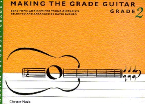 Making the Grade: Grade Two (Guitar)