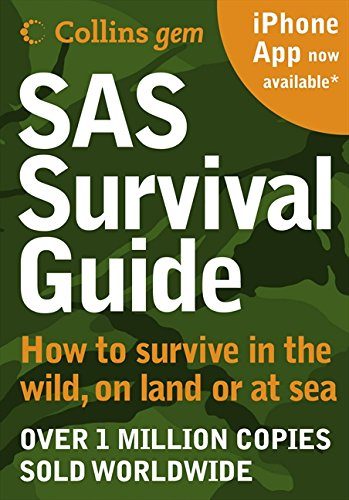 SAS Survival Guide: How to survive in the Wild, on Land or Sea (Collins Gem) por John 'Lofty' Wiseman