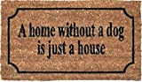 1art1® Perros - A Home Without A Dog Is Just A House, Estilo Retro Felpudo Alfombrilla (70 x 40cm)