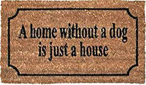 Chiens Paillasson Essuie-Pieds - A Home Without A Dog Is Just A House, Retro Style (70 x 40 cm)