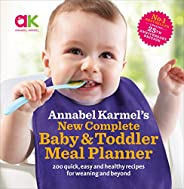 Annabel Karmel's New Complete Baby & Toddler Meal Planner - 4th
