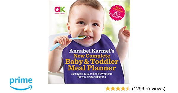 Annabel karmels new complete baby toddler meal planner 25th annabel karmels new complete baby toddler meal planner 25th anniversary edition amazon annabel karmel 9780091924850 books forumfinder Choice Image