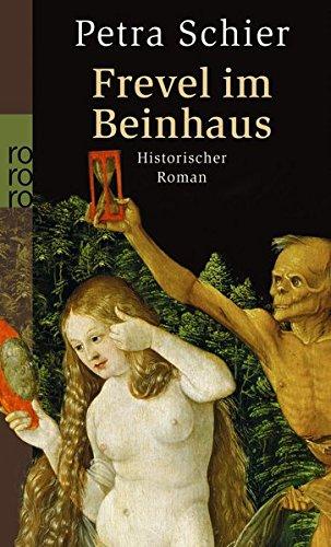 Frevel im Beinhaus (Apothekerin Adelina, Band 4)