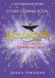 Wundersmith - The Calling of Morrigan Crow Book 2