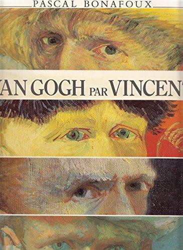 Van Gogh par Vincent
