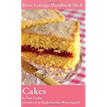 Cakes: River Cottage Handbook No.8 by Pam Corbin (7-Mar-2011) Hardcover